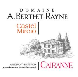 Domaine Berthet Rayne Cairanne CASTEL MIREIO ROUGE AOC Cotes du Rhone Villages 2015