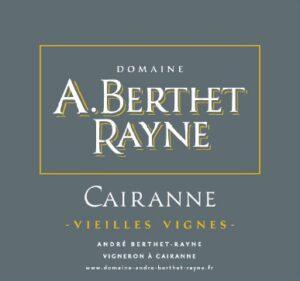 Andre Berthet-Rayne Cairanne Vielles Vignes Rouge 2018