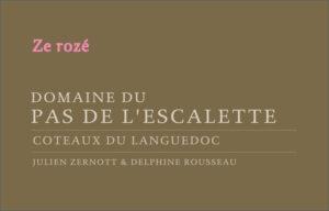 Domaine Le Pas de l Escalette Ze Roze 2018