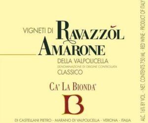 Ca La Bionda Amarone Classico Vigneti di Ravazzol DOCG 2012