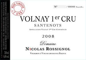 """Nicolas Rossignol, Volnay 1er Cru """"Santenots"""" Mise en Tardive 7 Ans 2008"""
